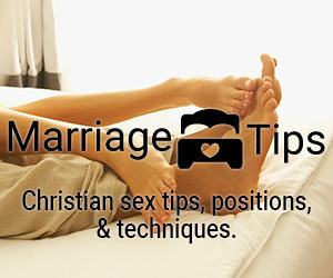Marriage Bed Tips: Christian-friendly sex tips to help you make the best love you can make!